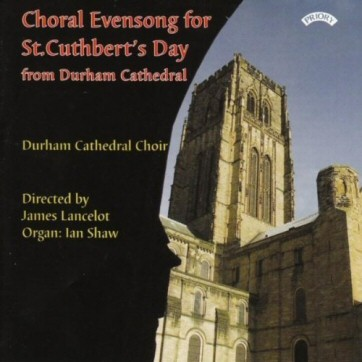 Choral Evensong for St Cuthbert's Day