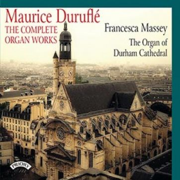 Maurice Duruflé: The Complete Organ Words
