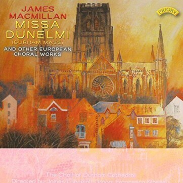 Missa Dunelmi & other European Choral Works