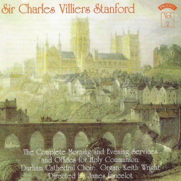 Choral Works of Sir Charles Villiers Stanford Volume 2